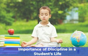 Discipline in a Student's Life